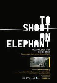 """""""Κυνηγώντας Ελέφαντες"""", στη Γάζα  (2009)"""